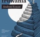 """Andrzej Krauze """"Lekcja fruwania"""" - projekt graficzny: Lotne Studio; rysunek: Andrzej Krauze"""